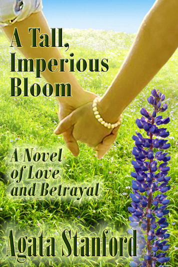 8-A Tall, Imperious Bloom
